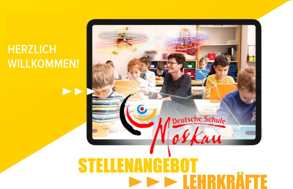 Die Deutsche Schule Moskau sucht Lehrkräfte für die Grundschule